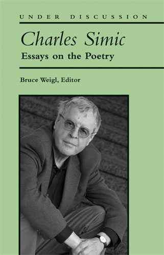 Charles Simic - Essays on the Poetry