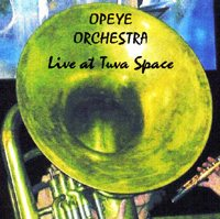 Opeye Orchestra Live at Tuva Space