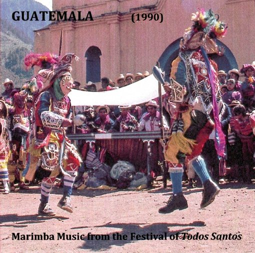 GUATEMALA (1990) Marimba Music from the Festival of Todos Santos Humming Bird Earth Series CDR 3