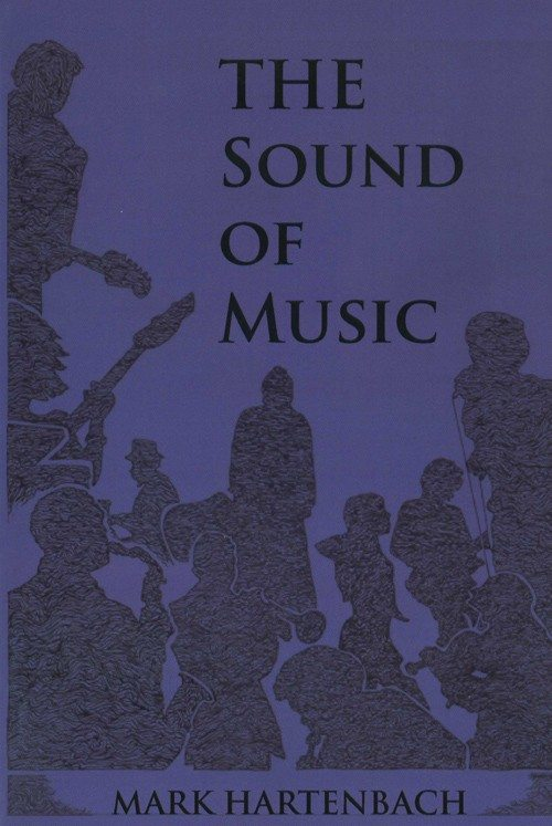 The Sound of Music by Mark Hartenbach