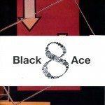 Black Ace | for Tony Scibella