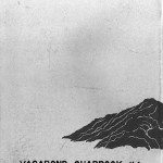 Anarchistic Murmurs from a High Mountain Valley by John Bennett, Vagabond Press No. 1, 1975   click the image to enlarge...