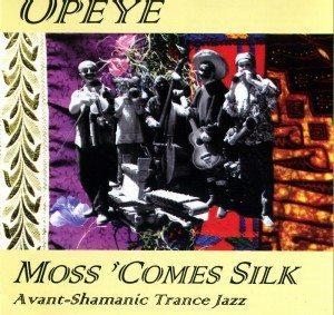 Opeye | Moss 'Comes Silk