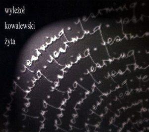 Piotr Wyleżoł | Adam Kowalewski | Łukasz Żyta | Yearning