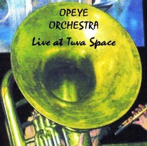 Opeye Orchestra | Live @ Tuva Space